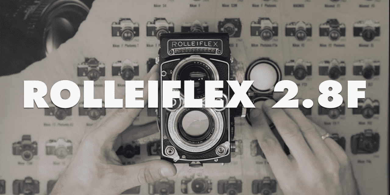 Camera Geekery: The Rolleiflex 2.8f White Face